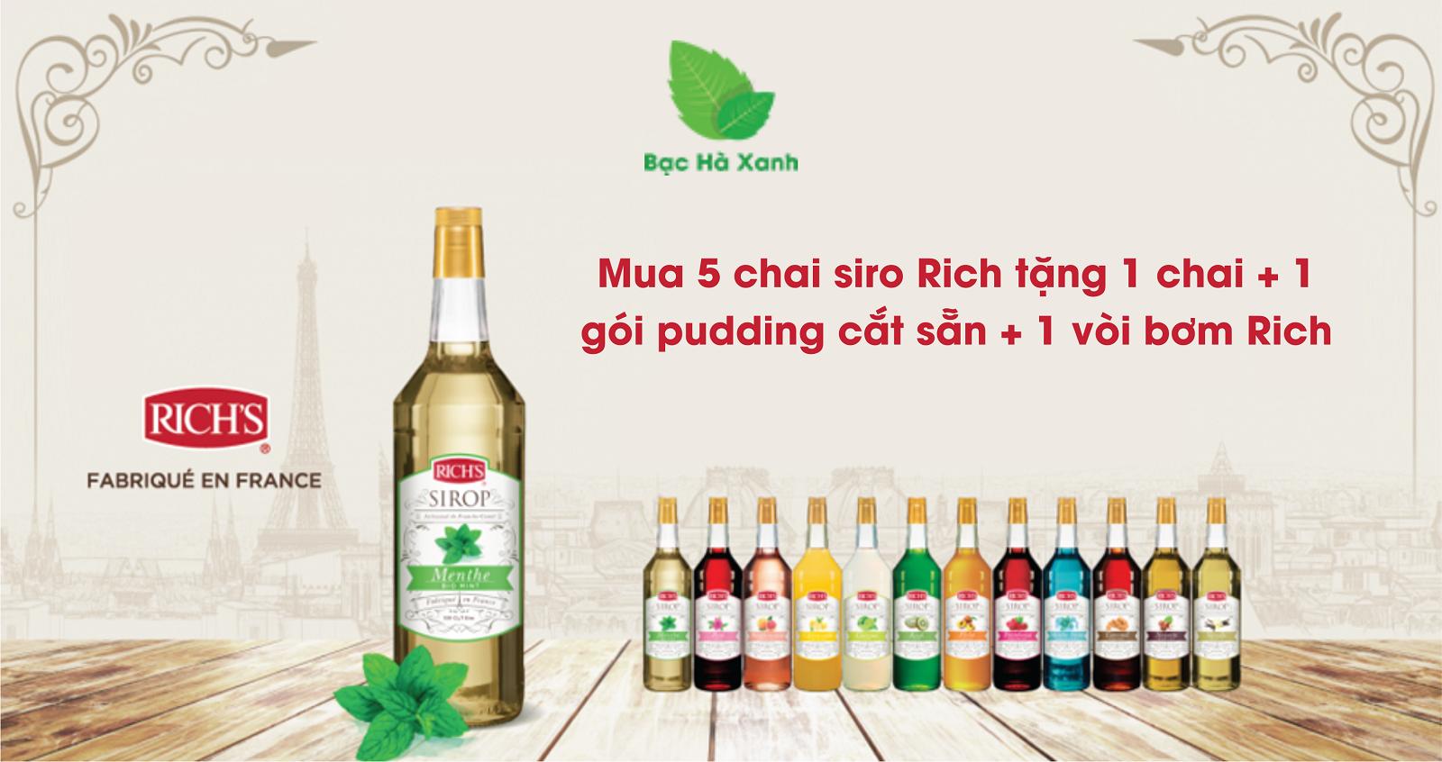 Khuyến mãi khi Mua 5 chai siro Rich tặng 1 chai + 1 gói pudding cắt sẵn + 1 vòi bơm Rich